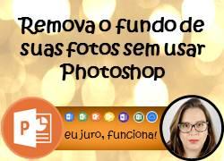 Como remover o fundo da imagem no PowerPoint