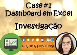 Case #1 – Dashboard em Excel – EUAX